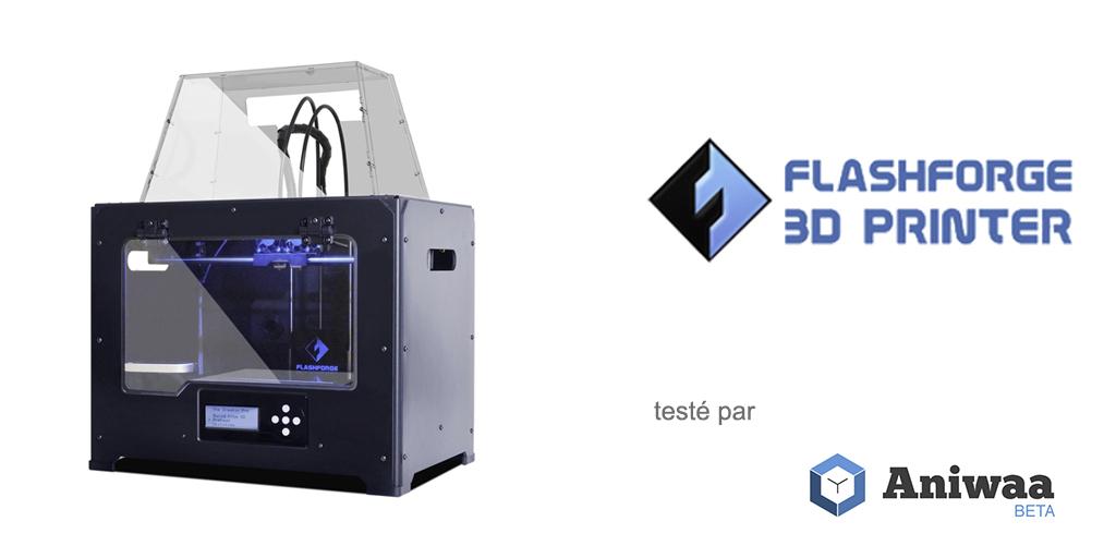 [Test] La Flashforge Creator Pro, une imprimante 3D fiable et abordable