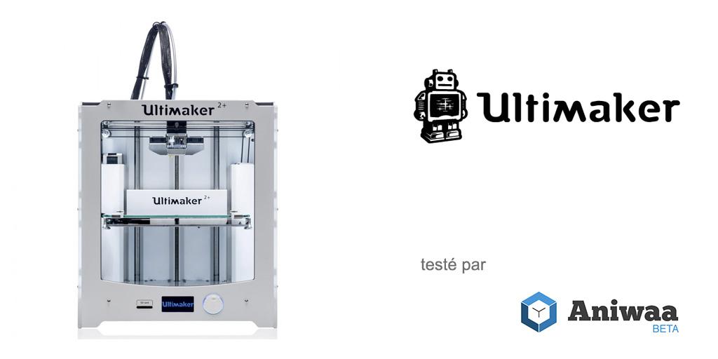 [Test] La Ultimaker 2+ : la référence des imprimantes 3D de bureau ?