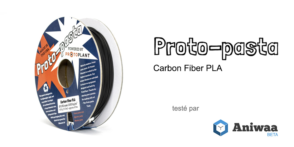 [Test] Le Proto-pasta Carbon Fiber PLA, un filament rigide pour imprimantes 3D