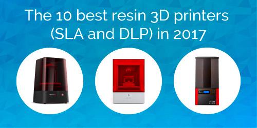 les 10 meilleures imprimantes 3d r sine sla et dlp en 2017. Black Bedroom Furniture Sets. Home Design Ideas