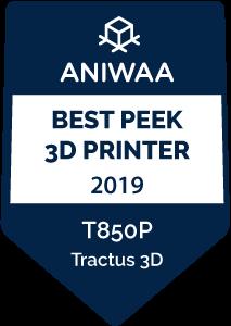 Best PEEK 3D printer award Tractus3D T850P