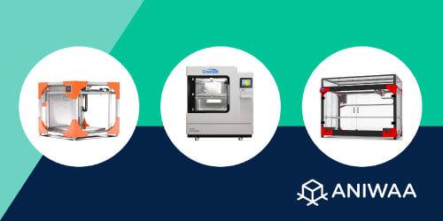 Imprimantes 3D très grand format 2021 : sélection et guide d'achat